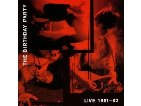 BIRTHDAY PARTY - Live 81-82 (LP)