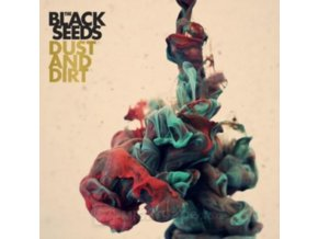 BLACK SEEDS - Dust And Dirt (LP)