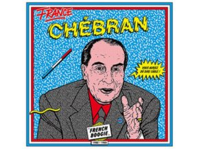 VARIOUS ARTISTS - Chebran French Boogie 19811985 (LP)