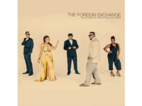 FOREIGN EXCHANGE - Tales From The Land Of Milk And Honey (LP)