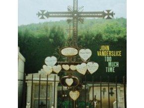 """JOHN VANDERSLICE - Too Much Time (7"""" Vinyl)"""