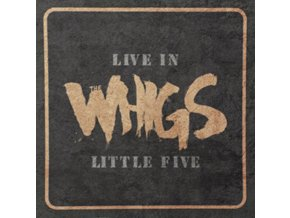 WHIGS - Live In Little Five (LP)