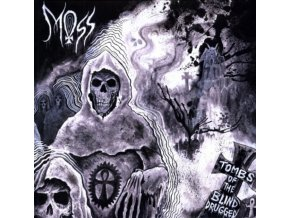 MOSS - Tombs Of The Blind Drugged (LP)