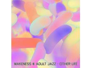 "MAKENESS & ADULT JAZZ - Other Life (12"" Vinyl)"
