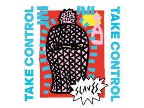 "SLAVES - Take Control (7"" Vinyl)"