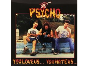 PSYCHO - You Love Us You Hate Us (LP)