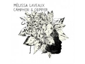 MELISSA LAVEAUX - Camphor & Camper (LP)