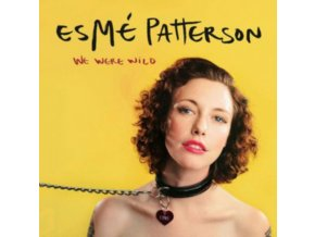 ESME PATTERSON - We Were Wild (LP)