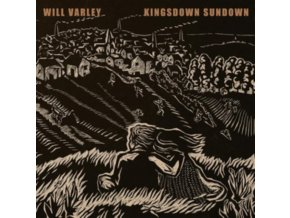WILL VARLEY - Kingsdown Sundown (LP)