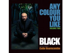 BLACK (COLIN VEARNCOMBE) - Any Colour You Like Vol 2 (LP)