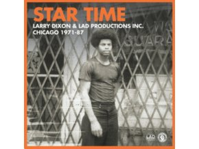 "LARRY DIXON - Star Time - Larry Dixon & Lad Productions Inc. Chicago 1971-1985. The 7 Inch Collection (7 Box Set"" Vinyl)"