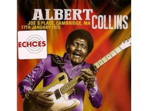 ALBERT COLLINS - JoeS Place Cambridge Ma 17Th January 1973 (LP)