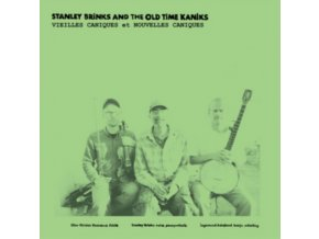 STANLEY BRINKS AND THE OLD TIME KANIKS - Vieilles Caniques  Nouvelles Caniques (LP)