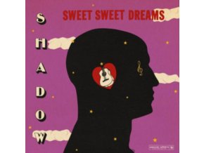 SHADOW - Sweet Sweet Dreams (LP)