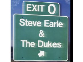 STEVE EARLE & THE DUKES - Exit 0 (LP)