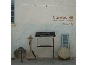 BARGOU 08 - Targ (LP)