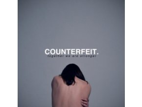 COUNTERFEIT - Together We Are Stronger (LP)