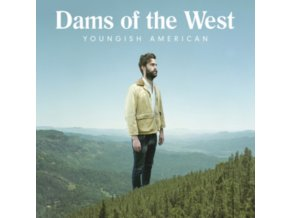 DAMS OF THE WEST - Youngish American (LP)