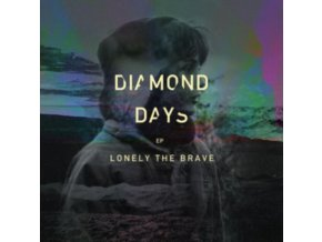 LONELY THE BRAVE - Diamond Days Ep (LP)