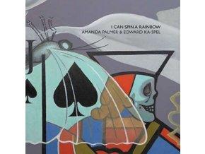 AMANDA PALMER AND EDWARD KA-SPEL - I Can Spin A Rainbow (LP)