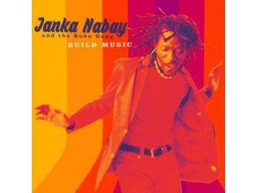 JANKA NABAY - Build Music (LP)
