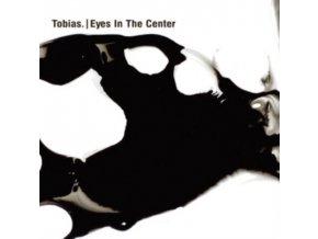 TOBIAS - Eyes In The Center (LP)