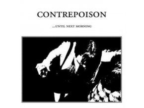 "CONTREPOISON - Until Next Morning (12"" Vinyl)"