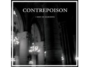 "CONTREPOISON - I Keep On Searching (12"" Vinyl)"