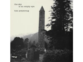 TOM ARMSTRONG - The Sky Is An Empty Eye (LP)