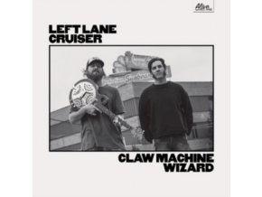 LEFT LANE CRUISER - Claw Machine Wizard (LP)