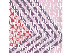 PRIESTS - Early Recordings (LP)
