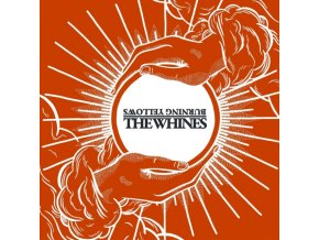 BURNING YELLOWS THE WHINES - Burning Yellows  The Whines (LP)