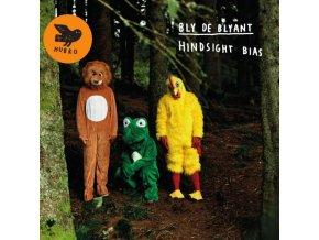 BLY DE BLYANT - Hingsight Bias (LP + CD)