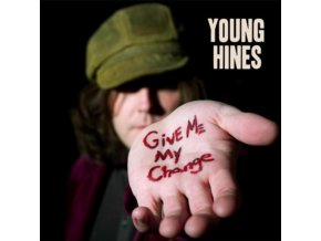GIVE ME MY CHANGE - Young Hines (LP)