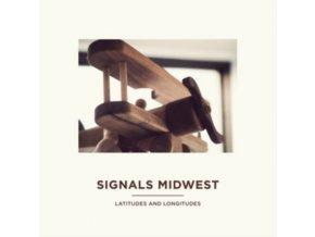 SIGNALS MIDWEST - Latitudes And Longitudes (LP)