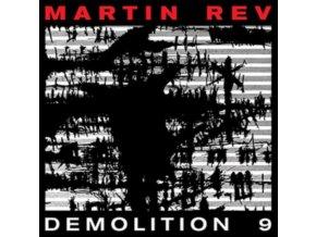 MARTIN REV - Demolition 9 (LP)