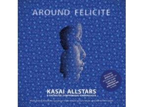 KASAI ALLSTARS & ORCHESTRE SYMPHONIQUE KIMBANGUISTE - Around Felicite (LP)
