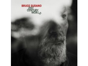 BRUCE SUDANO - 21St Century World (LP)