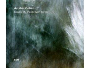 AVISHAI COHEN QUARTET - Cross My Palm With Silver (LP)