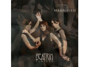 BEATRIX PLAYERS - Magnified (LP)