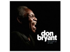 DON BRYANT - DonT Give Up On Love (LP)