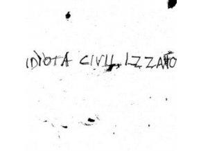 """IDIOTA CIVILIZZATO - La Vita Silenziosa (7"""" Vinyl)"""