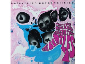 TELEVISION PERSONALITIES - They Could Have Been Bigger Than The Beatles (LP)