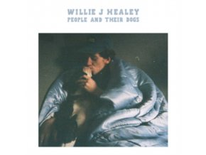 WILLIE J HEALEY - People And Their Dogs (LP)