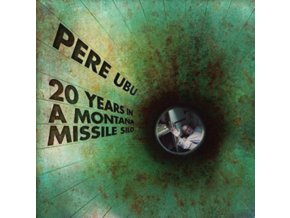 PERE UBU - 20 Years In A Montana Missile Silo (LP)