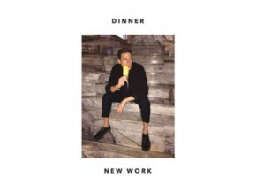 DINNER - New Work (LP)