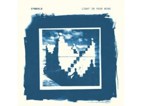 CYMBALS - Light In Your Mind (LP)