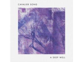CAVALIER SONG - A Deep Well (LP)