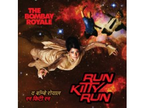 BOMBAY ROYALE - Run Kitty Run (LP)