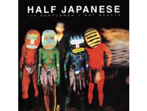 HALF JAPANESE - Half Gentlemen / Not Beasts (LP)